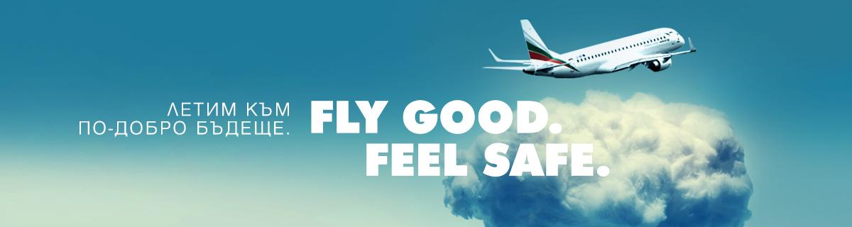 Fly good feel safe
